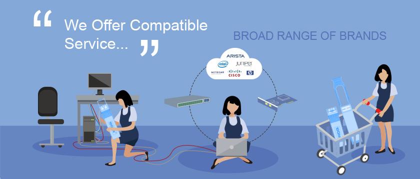 We Offer Compatible Service Broad range of brands